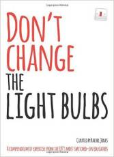dont change the light